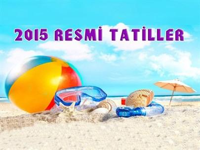 2015 Yılı Resmi Tatil Günleri
