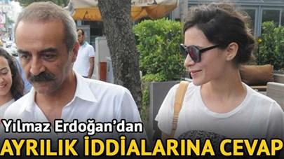 Yılmaz Erdoğan'dan Boşanma İddialarına Yanıt!